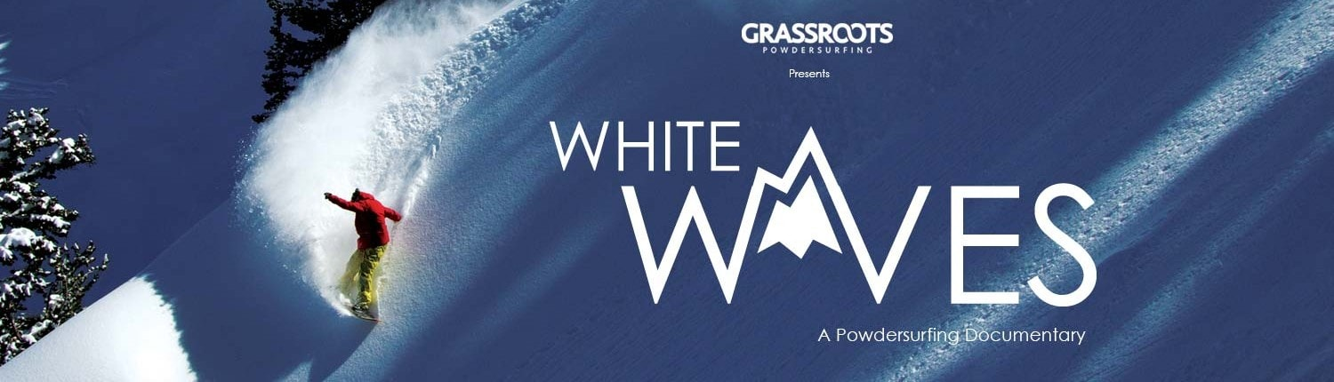 White Waves, a powdersurfing documentary by Jeremy Jensen