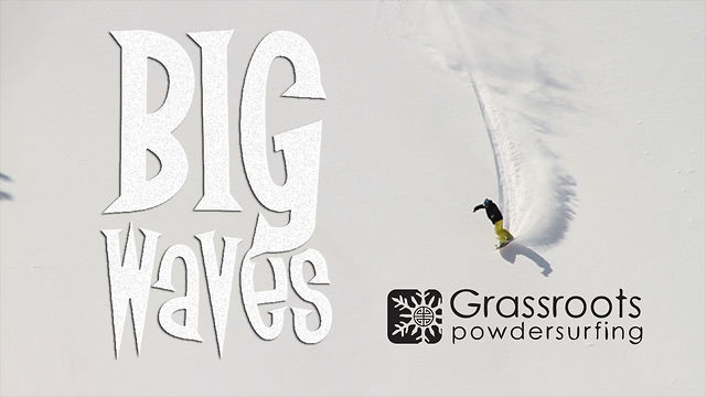 Powsurf Chronicles Episode 4 Big Waves
