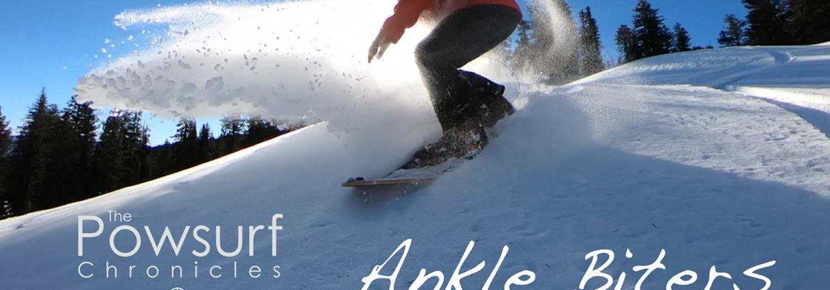 AnkleBiters_PowsurfChronicles
